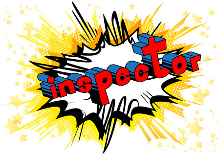 Inspector - Vector illustrated comic book style phrase.  イラスト・ベクター素材