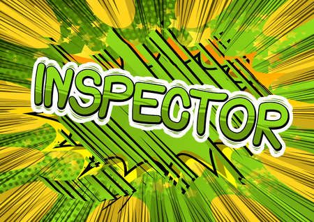 Inspector - Vector illustrated comic book style phrase. Illustration