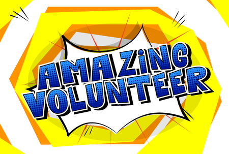 Amazing Volunteer - Comic book style word on abstract background.