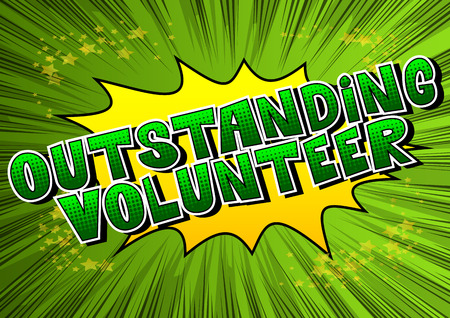 Outstanding Volunteer - Comic book style word on abstract background. Illustration
