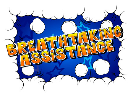 Breathtaking Assistance - Comic book style word on abstract background.