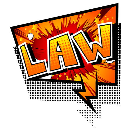 Law - Vector illustrated comic book style phrase.