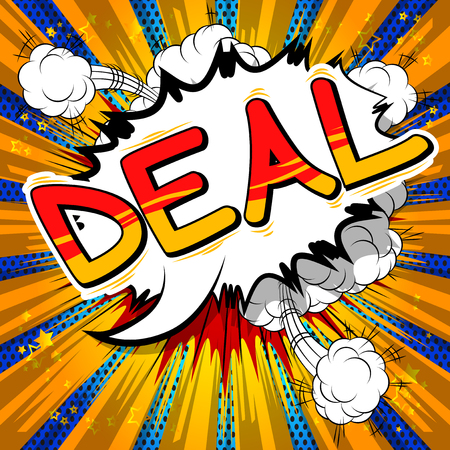 Deal - Vektor illustrierte Comic-Stilphrase. Vektorgrafik