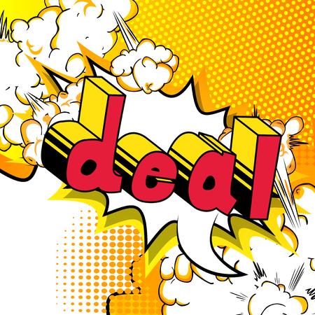 Deal - Vector illustrated comic book style phrase. Standard-Bild - 107105421
