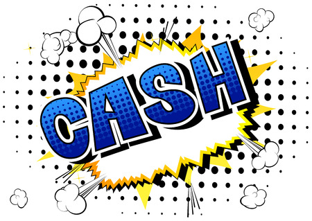 Cash - Vector illustrated comic book style phrase. Иллюстрация