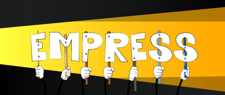 Diverse hands holding letters of the alphabet created the word Empress. Vector illustration.