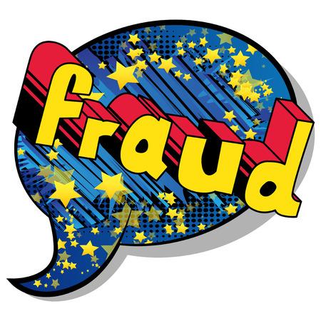Fraude - Expression de style bande dessinée illustrée de vecteur. Vecteurs