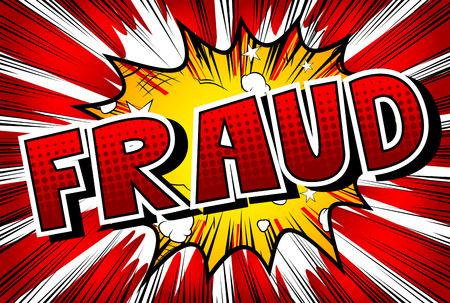 Fraude - Vector estilo cómic ilustrado frase.