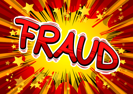 Fraud - Vector illustrated comic book style phrase.