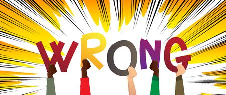 Diverse handen met letters van het alfabet creëerden het woord Wrong. Vector illustratie.