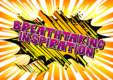 Breathtaking Inspiration - Comic book style word on abstract background.