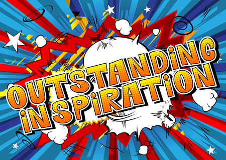 Outstanding Inspiration - Comic book style word on abstract background.