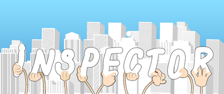 Diverse hands holding letters of the alphabet created the word Inspector. Vector illustration.