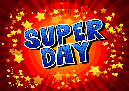 Super Day - Comic book style word on abstract background.  イラスト・ベクター素材