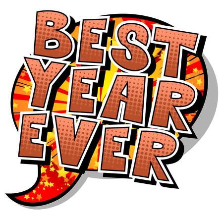 Best Year Ever - Vector illustrated comic book style phrase. Illusztráció