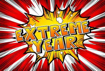 Extreme Year - Vector illustrated comic book style phrase. Illusztráció