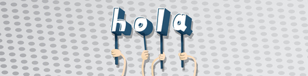 Diverse hands holding letters of the alphabet created the word Hola (hello in spanish). Vector illustration. Foto de archivo - 107683102