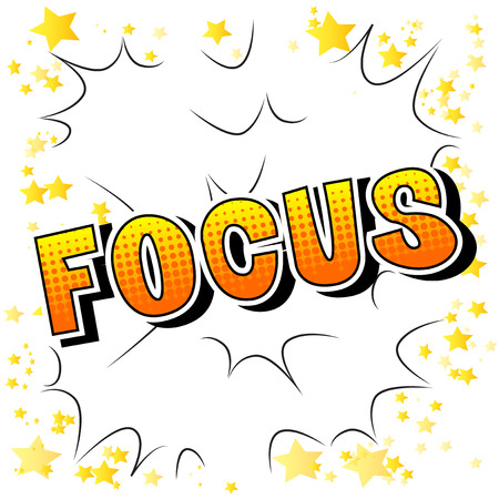 Focus - Vector illustrated comic book style phrase. Фото со стока - 107683242