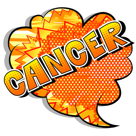 Cancer - Vector illustrated comic book style phrase. Illustration