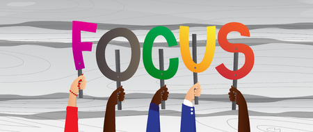 Diverse hands holding letters of the alphabet created the word Focus. Vector illustration.