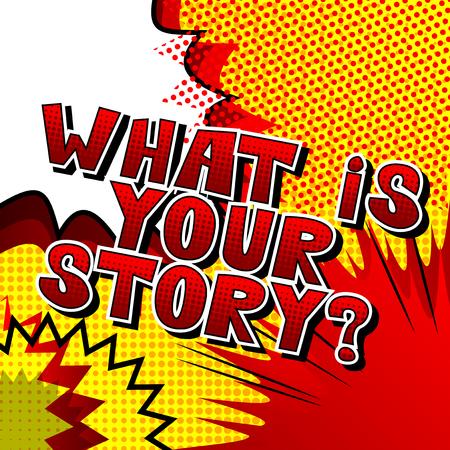 ¿Cual es tu historia? - Frase de estilo cómic sobre fondo abstracto.