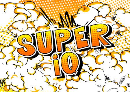 Super IQ - Vector estilo cómic ilustrado frase.