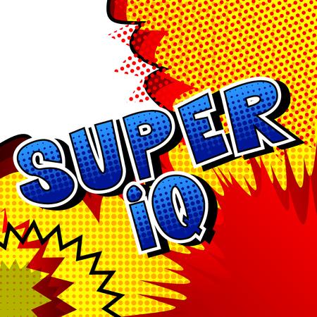 Super IQ - Vector illustrated comic book style phrase. Ilustração