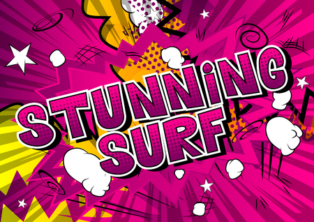 Stunning Surf - Comic book style word on abstract background.