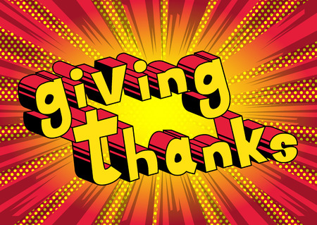 Giving Thanks - Vector illustrated comic book style phrase. Çizim