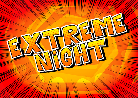 Extreme Night - Comic book style word on abstract background. Banque d'images - 108640228