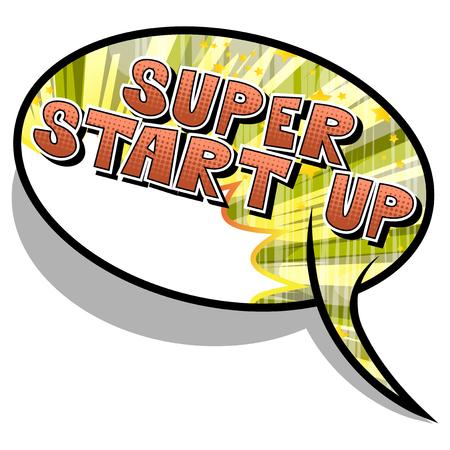 Super Start Up - Frase in stile fumetto su sfondo astratto.