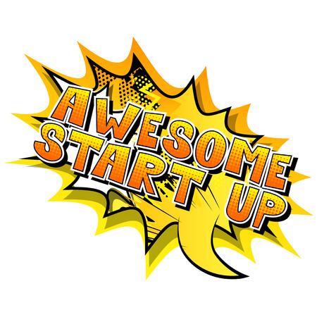 Awesome Start Up - Frase in stile fumetto su sfondo astratto. Vettoriali