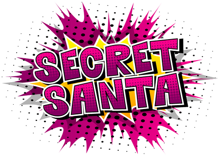 Secret Santa - Vector illustrated comic book style phrase.