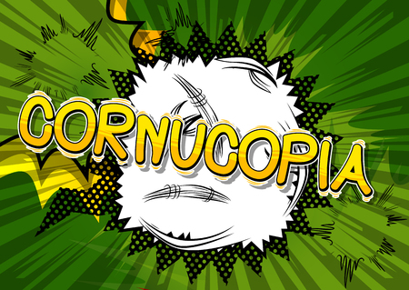 Cornucopia - Vector illustrated comic book style phrase.  イラスト・ベクター素材