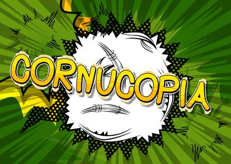 Cornucopia - Vector illustrated comic book style phrase. Ilustração