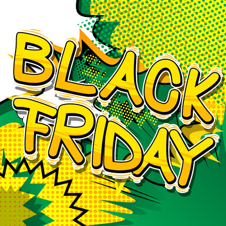 Black Friday - Vector illustrated comic book style phrase. Illustration