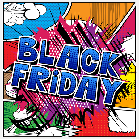Black Friday - Vector illustrated comic book style phrase. Ilustração