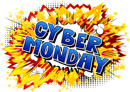 Cyber Monday - Vector illustrated comic book style phrase.