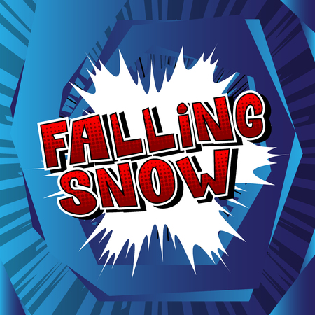 Falling Snow - Vector illustrated comic book style phrase.
