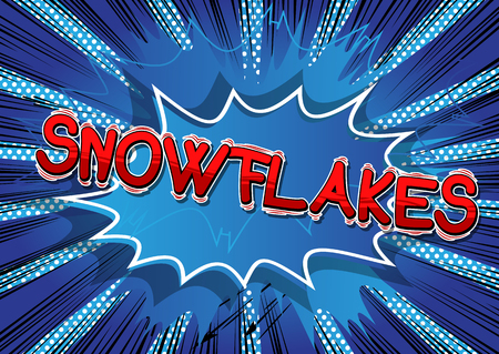 Snowflakes - Vector illustrated comic book style phrase.