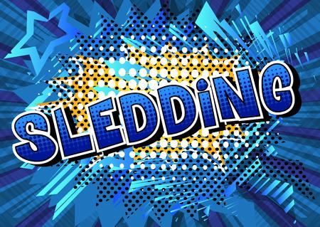 Sledding - Vector illustrated comic book style phrase. Vettoriali