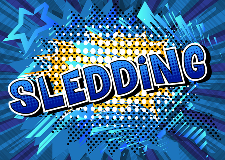Sledding - Vector illustrated comic book style phrase. Vetores