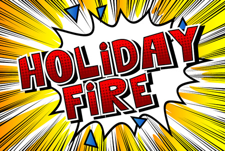 Holiday Fire - Vector illustrated comic book style phrase. Illustration