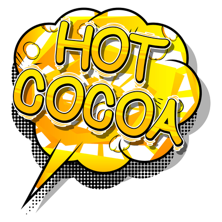 Hot Cocoa - Vector illustrated comic book style phrase. 向量圖像