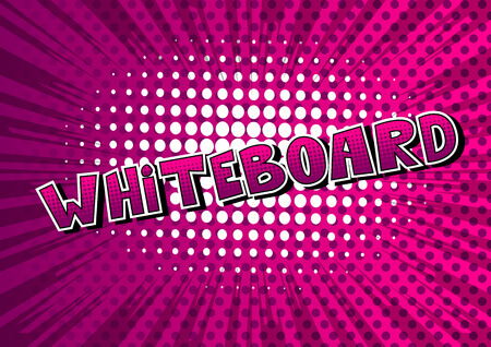 Whiteboard - Vector illustrated comic book style phrase. Ilustrace
