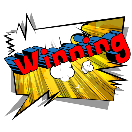 Winning - Vector illustrated comic book style phrase.