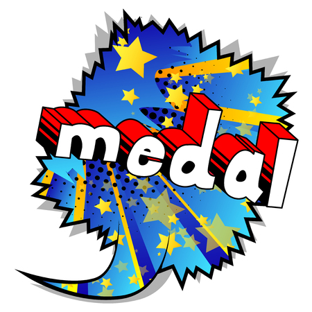 Medal - Vector illustrated comic book style phrase.