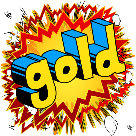Gold - Vector illustrated comic book style phrase. Illustration