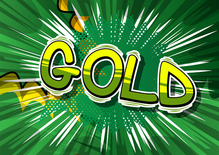 Gold - Vector illustrated comic book style phrase.