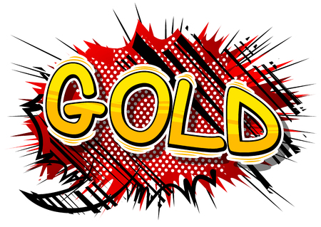 Gold - Vector illustrated comic book style phrase. Illusztráció
